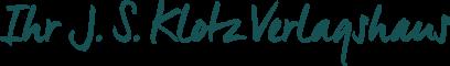 Ihr J. S. Klotz Verlagshaus